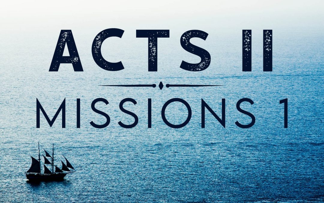 The Book of Acts – Part 2